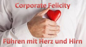 "IMPULSVORTRAG ""CORPORATE FELICITY"""